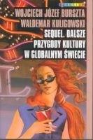 Okładka książki Sequel. Dalsze przygody kultury w globalnym świecie