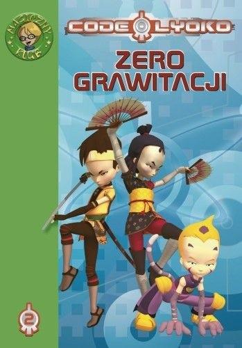 Okładka książki Code Lyoko 2. Zero grawitacji