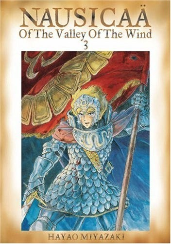 Okładka książki Nausicaä of the Valley of the Wind Vol. 3