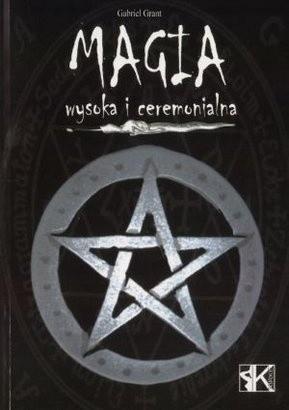Okładka książki Magia wysoka i ceremonialna
