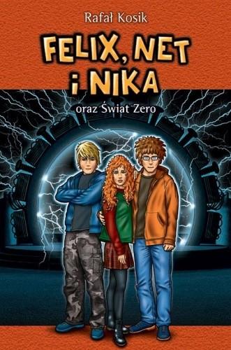 Okładka książki Felix, Net i Nika oraz Świat Zero