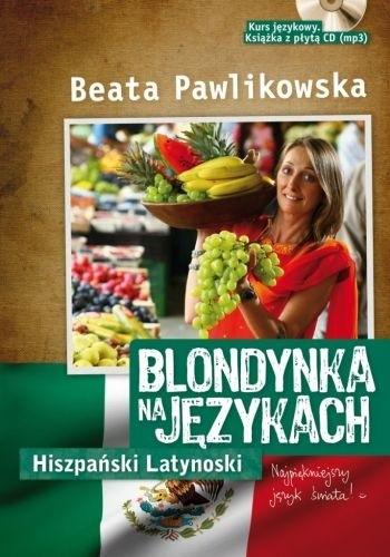 Okładka książki Blondynka na językach - Hiszpański Latynoski