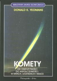 Okładka książki Komety. Od starożytności do współczesności, w mitach, legendach i nauce