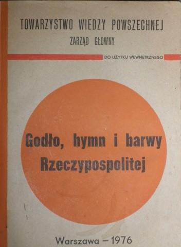 Okładka książki Godło, hymn i barwy Rzeczypospolitej. Zarys dziejów