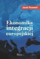 Okładka książki Ekonomika integracji europejskiej
