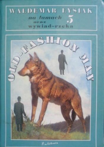 Okładka książki Łysiak na łamach 5. Old-fashion man