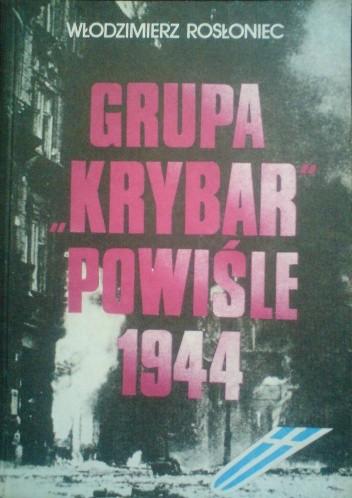 Okładka książki Grupa Krybar Powiśle 1944