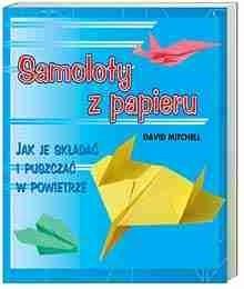 Okładka książki Samoloty z papieru