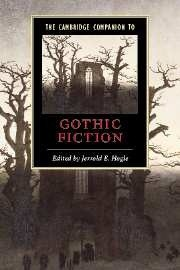 Okładka książki The Cambridge Companion to Gothic Fiction