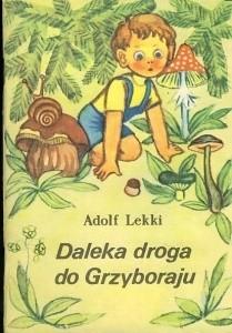 Okładka książki Daleka droga do Grzyboraju