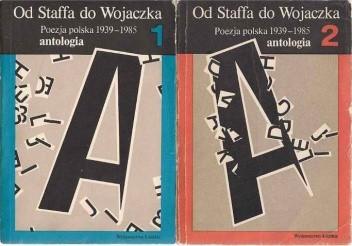 Okładka książki Od Staffa do Wojaczka. Poezja polska 1939-1985