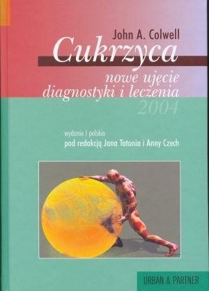 Okładka książki Cukrzyca - nowe ujęcie diagnostyki i leczenia