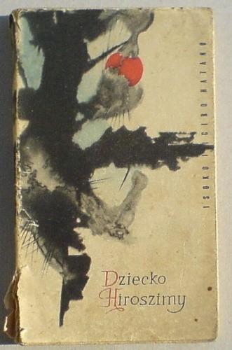 Okładka książki Dziecko Hiroszimy