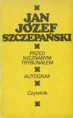 Okładka książki Przed nieznanym trybunałem; Autograf