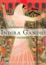 Indira Gandhi - Paola Capriolo