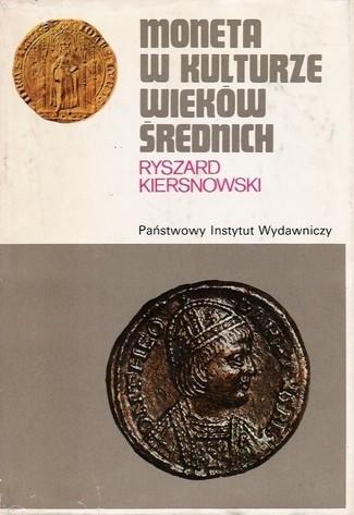 Okładka książki Moneta w kulturze wieków średnich