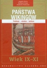 Okładka książki Państwa Wikingów. Podboje - władza - kultura. Wiek IX-XI