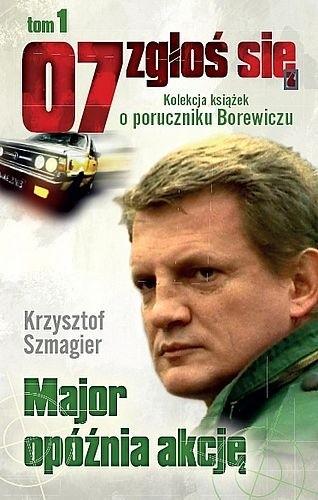 Okładka książki Major opóźnia akcję