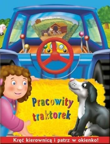 Okładka książki Pracowity traktorek