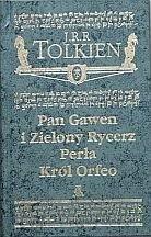 Okładka książki Pan Gawen i Zielony Rycerz. Perła. Król Orfeo