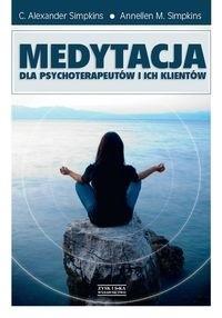 Okładka książki Medytacja dla psychoterapeutów i ich klientów