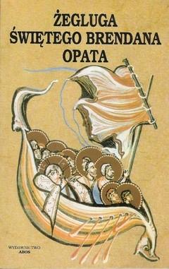 Okładka książki Żegluga świętego Brendana opata