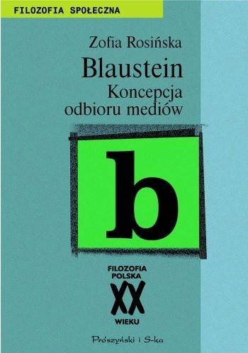 Okładka książki Leopold Blaustein. Koncepcja odbioru mediów