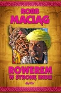 Okładka książki Rowerem w stronę Indii