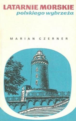 Okładka książki Latarnie morskie polskiego wybrzeża