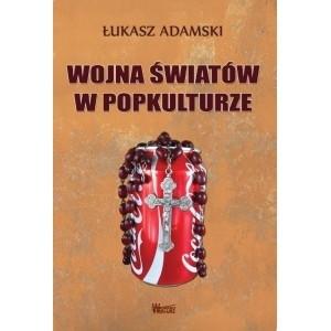 Okładka książki Wojna światów w popkulturze