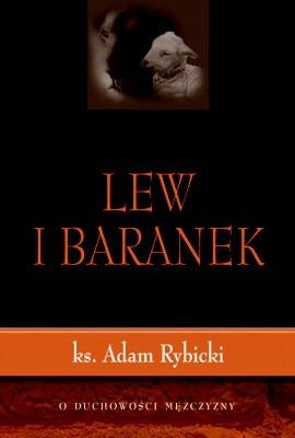 Okładka książki Lew i baranek. O duchowości mężczyzny.