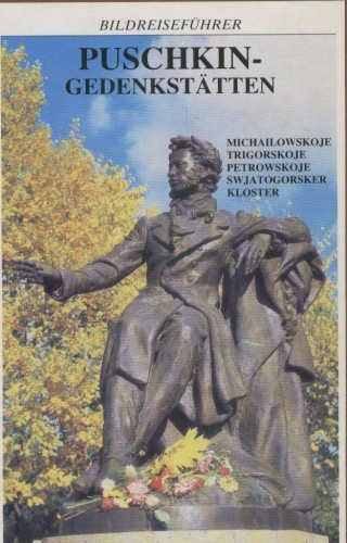 Okładka książki Puschkin - Gedenkstäatten. Bildreiseführer