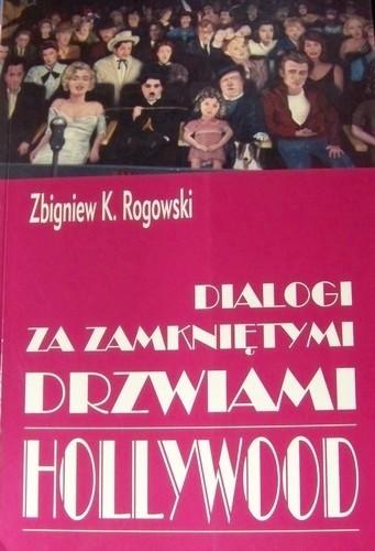Okładka książki Dialogi za zamkniętymi drzwiami Hollywood
