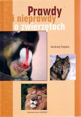 Okładka książki Prawdy i nieprawdy o zwierzętach