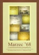 Okładka książki Marzec '68 z czterdziestoletniej perspektywy