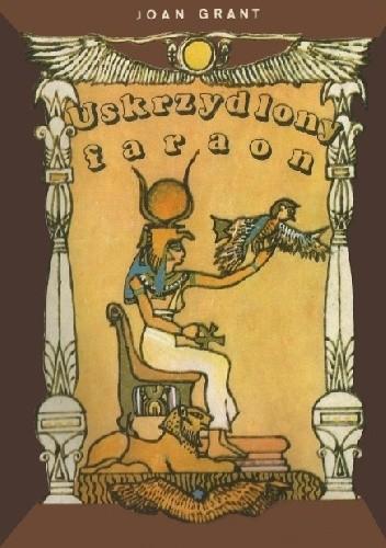 Okładka książki Uskrzydlony faraon