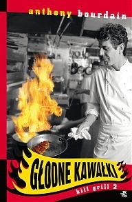 Okładka książki Głodne Kawałki. Kill Grill 2