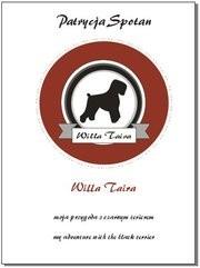 Okładka książki Willa Taira - moja przygoda z czarnym terierem
