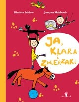 Okładka książki Ja, Klara i zwierzaki