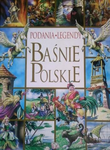 Okładka książki Podania, Legendy, Baśnie polskie