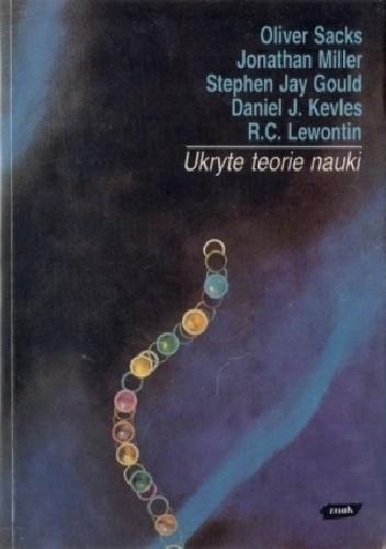 Okładka książki Ukryte teorie nauki