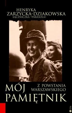 Okładka książki Mój Pamiętnik z Powstania Warszawskiego