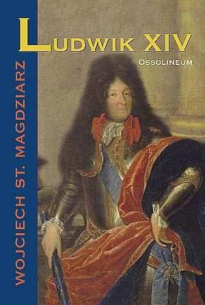 Okładka książki Ludwik XIV