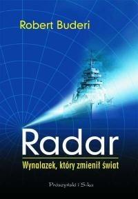 Okładka książki Radar. Wynalazek, który zmienił świat