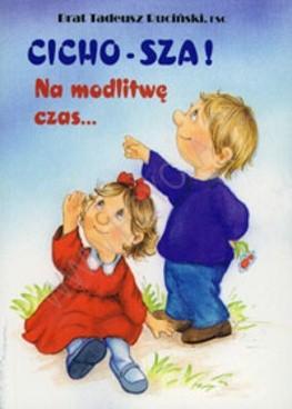 Okładka książki Cicho-sza! Na modlitwę czas...