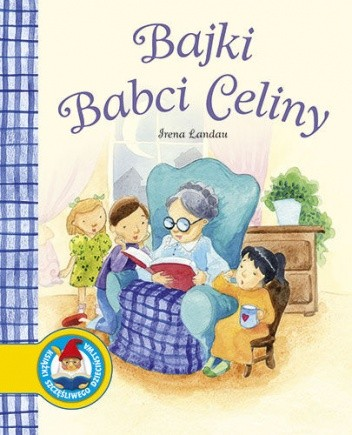 Okładka książki Bajki babci Celiny