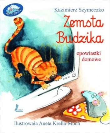 Okładka książki ZEMSTA BUDZIKA. Opowiastki domowe