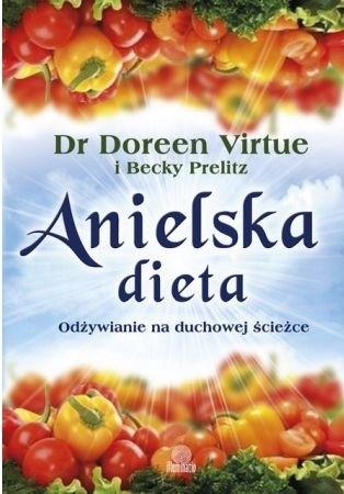 Okładka książki Anielska dieta. Odżywianie na duchowej ścieżce