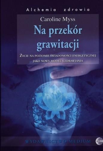 Okładka książki Na przekór grawitacji