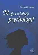 Okładka książki Magia i mitologia psychologii